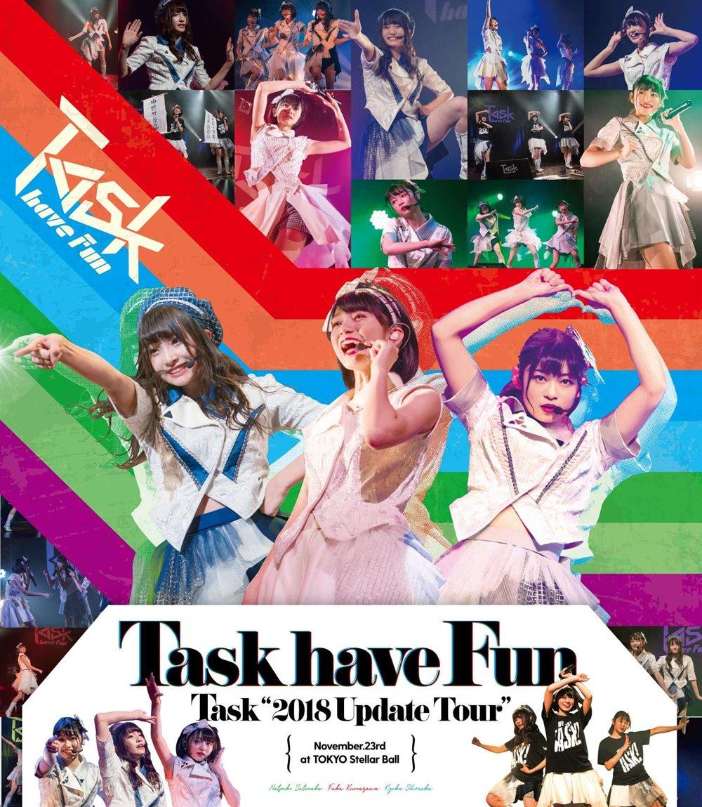 Task '2018 Update Tour' at TOKYO Stellar Ball/Task have Fun